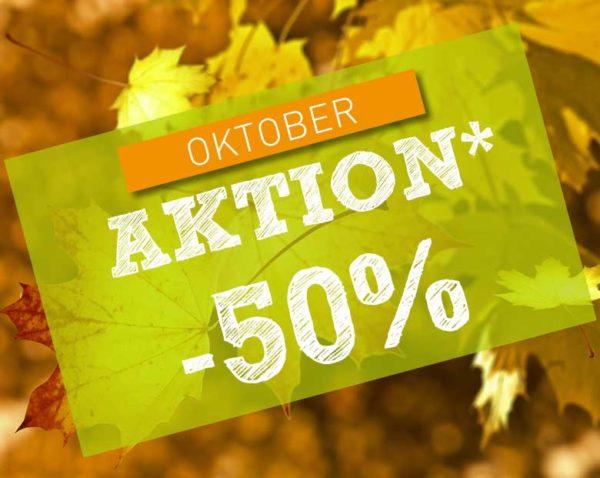 Aktion -50% Oktober